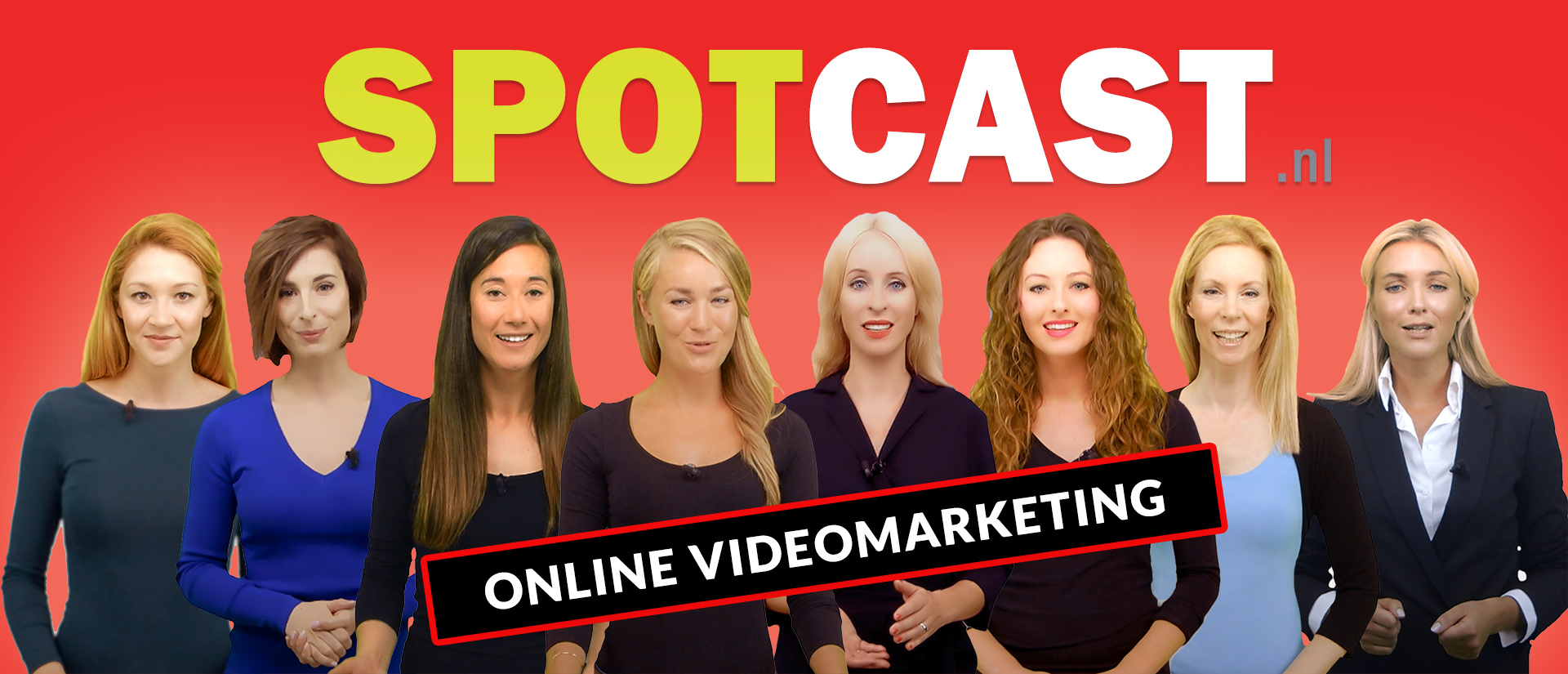 Over SpotCast Online videomarketing